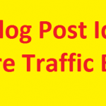 8 Best Blog Post Ideas to Get More Traffic