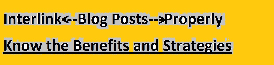 Best Ways to Do Interlinking and the Benefits
