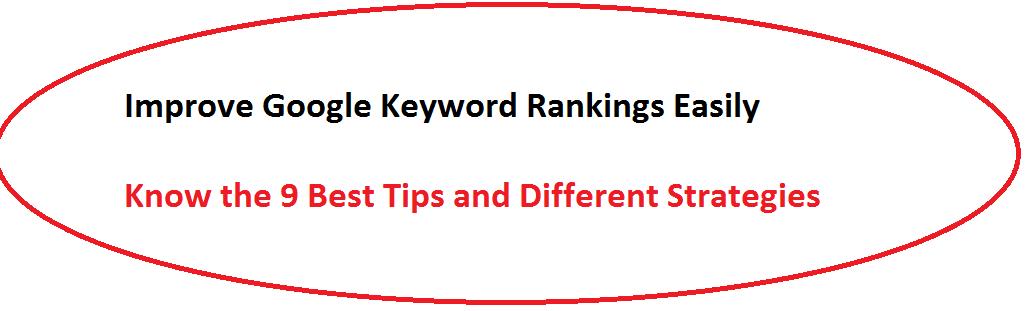 How to Improve Google Keywords Ranking Easily?