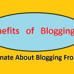 Benefits of Blogging - Get Motivated to Start Blogging